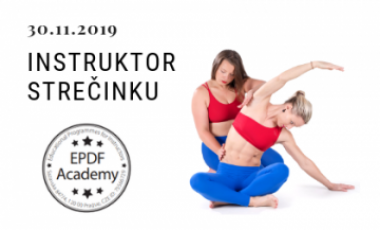 Instruktor strečinku - level 1 - 02/2019